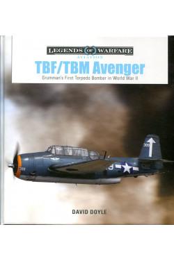 TBF/TBM Avenger: Grumman's First Torpedo Bomber in World War II