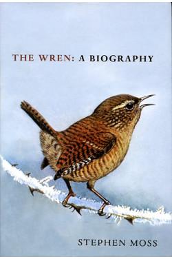 The Wren: A Biography