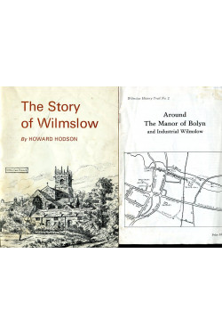 The Story of Wilmslow   &  Around the Manor of Bolyn