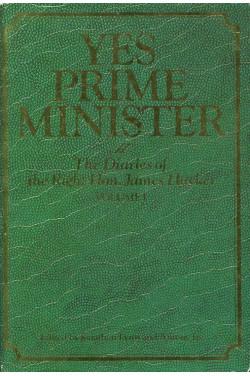 Yes Prime Minister : Volume I