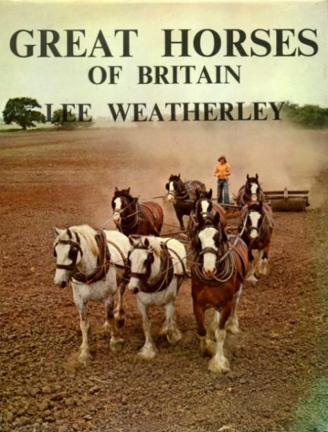 WEATHERLEY, LEE - Great Horses of Britain