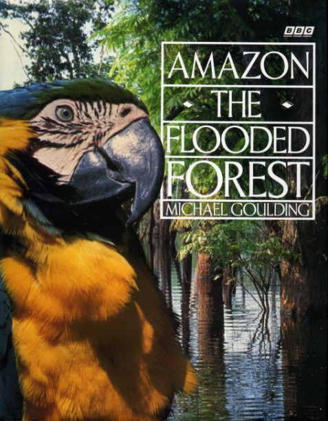 GOULDING, MICHAEL - Amazon : The Flooded Forest