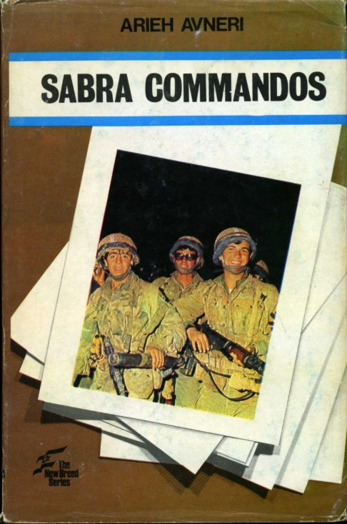 AVNERI, ARIEH - Sabra Commandos