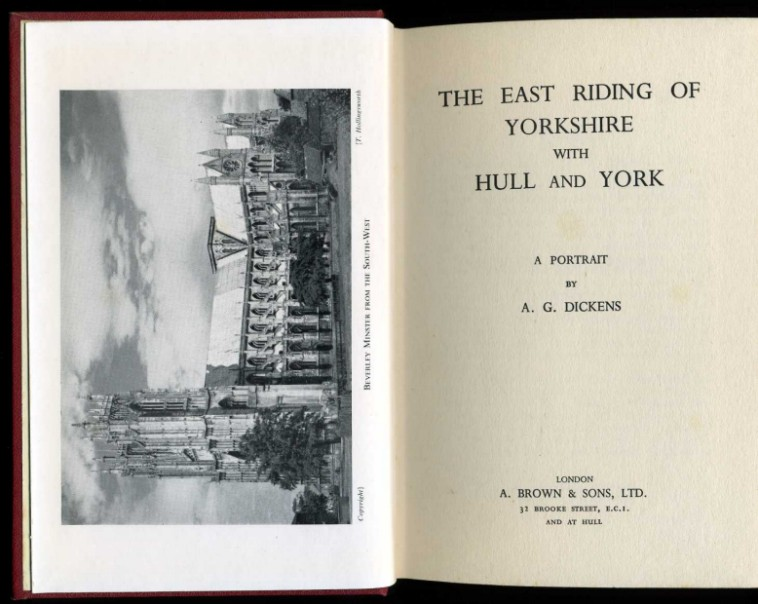 DICKENS, AG - The East Riding of Yorkshire with Hull and York