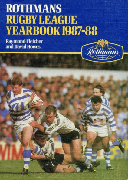 FLETCHER, RAYMOND AND HOWES, DAVID - Rothmans Rugby League Yearbook 1987-88