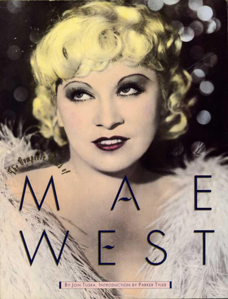 TUSKA, JON - The Complete Films of Mae West