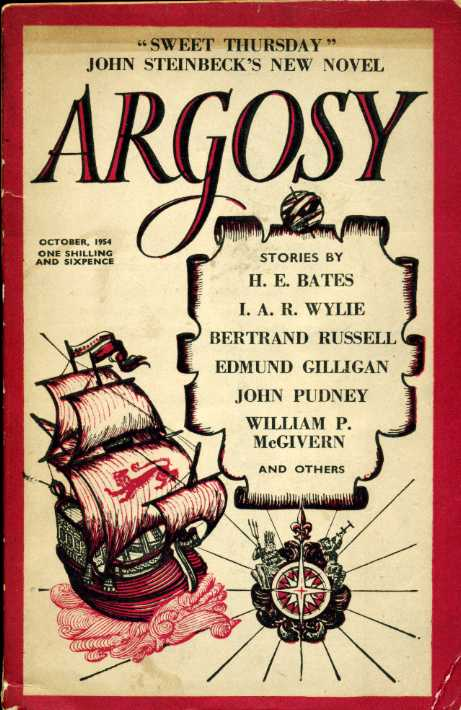 THE AUTHORS - Argosy Vol XV No 10 October 1954 : Steinbeck, Bates, Wylie, Russell, Gilligan, Pudney, McGivern