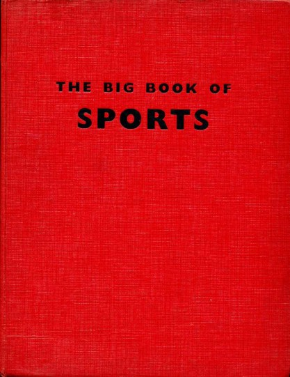 NO AUTHOR - The Big Book of Sports