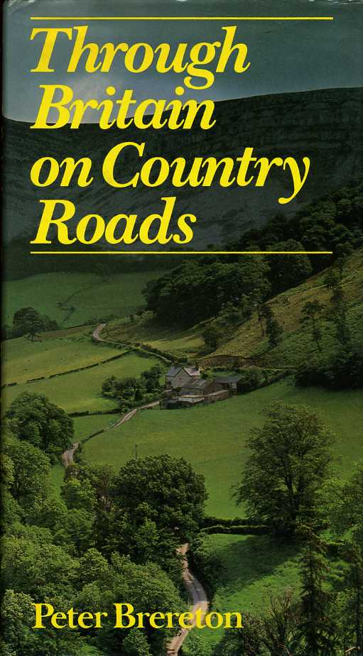 BRERETON, PETER - Through Britain on Country Roads