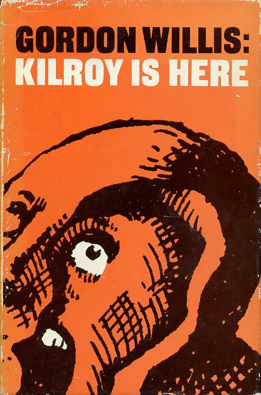 WILLIS, GORDON - Kilroy Is Here