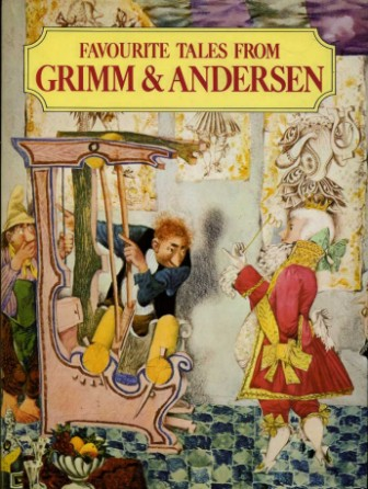 ANDERSEN, GRIMM, TRNKA - Favourite Tales from Grimm & Andersen