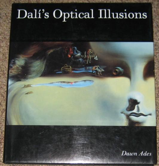 ADES, DAWN (EDITOR) - Dali's Optical Illusions