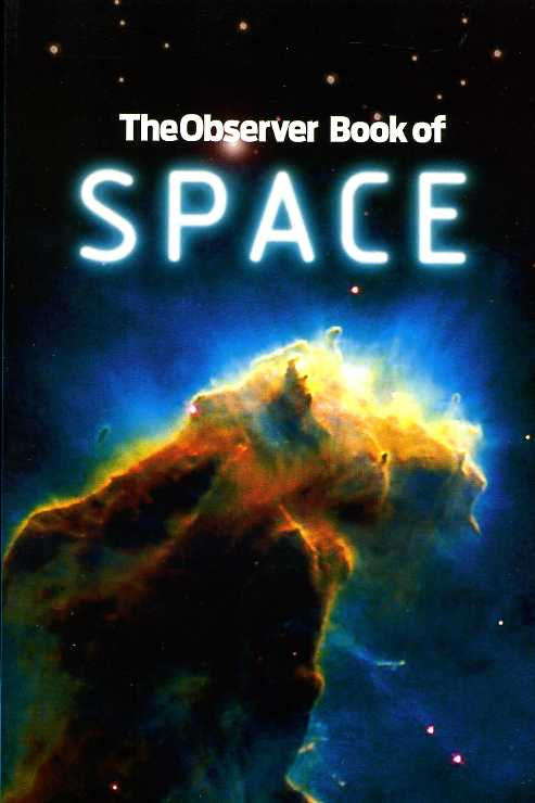 WILKINSON, CARL (EDITOR) - The Observer Book of Space