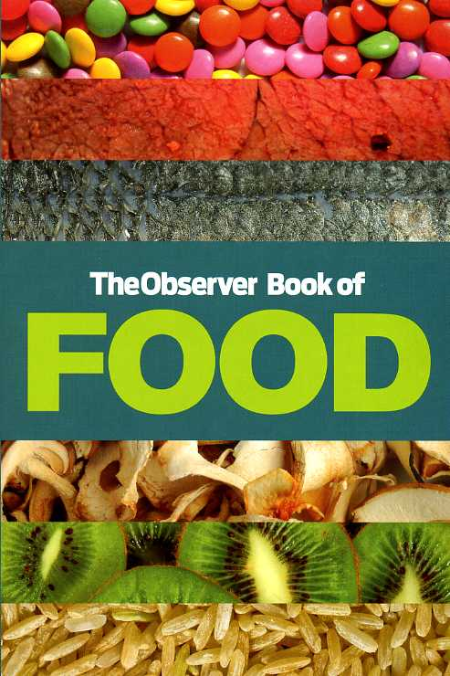 WILKINSON, CARL (EDITOR) - The Observer Book of Food