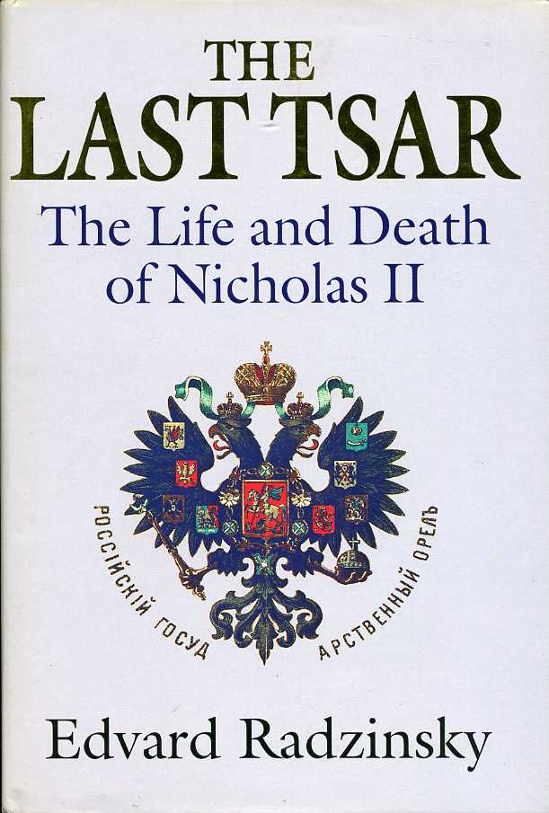 a literary analysis of the last tsar by edvard radzinsky Results 1 - 12 of 54  the last tsar: the life and death of nicholas ii by edvard radzinsky (1992-07- 01) 1873 by edvard radzinsky.