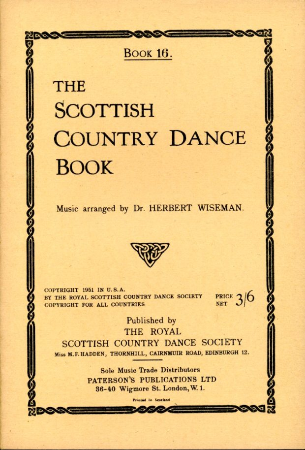 WISEMAN, HERBERT (ARRANGED BY) - The Scottish Country Dance Book : Book 16