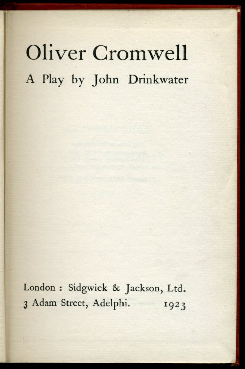 DRINKWATER, JOHN - Oliver Cromwell : A Play