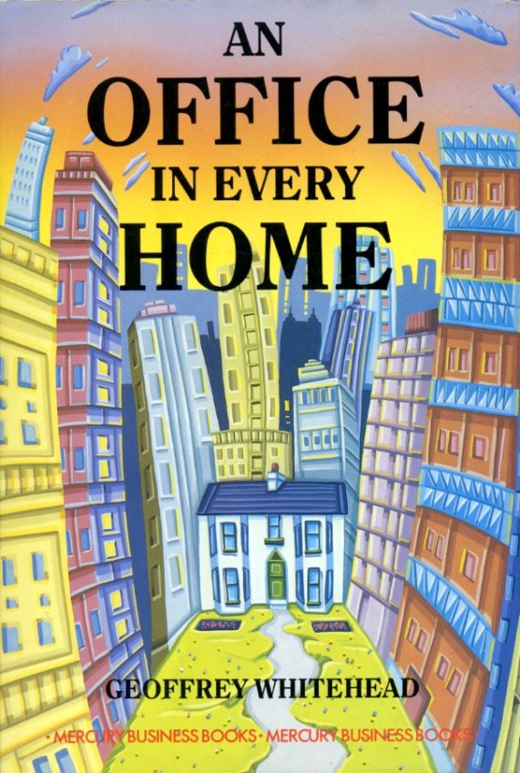 WHITEHEAD, GEOFFREY - An Office in Every Home
