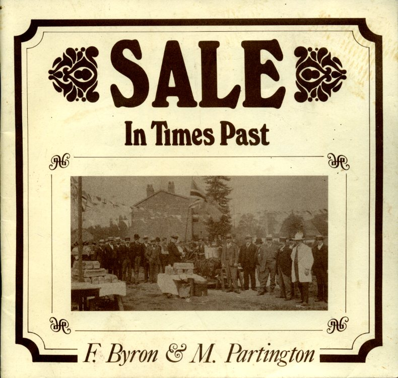 F BYRON & M PARTINGTON - Sale In Times Past.(Signed By Authors)