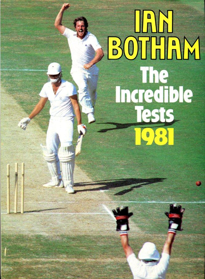 BOTHAM, IAN - The Incredible Tests 1981