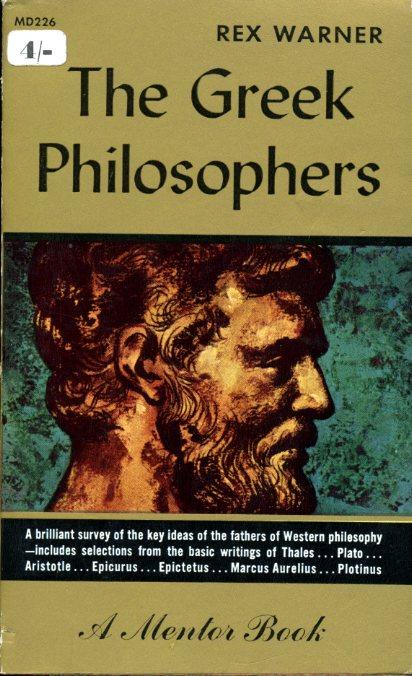WARNER, REX - The Greek Philosophers