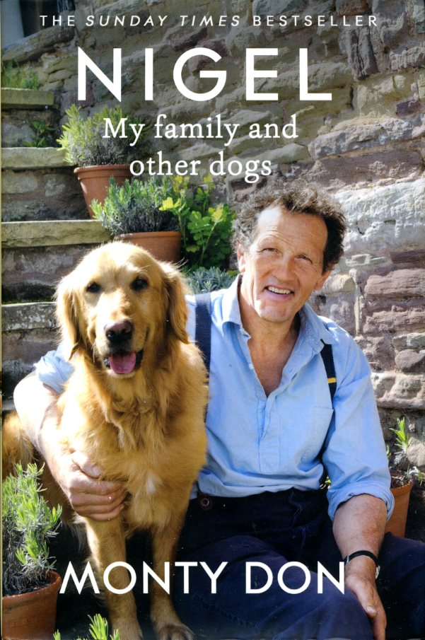 MONTY DON; SARAH DON - Nigel: my family and other dogs