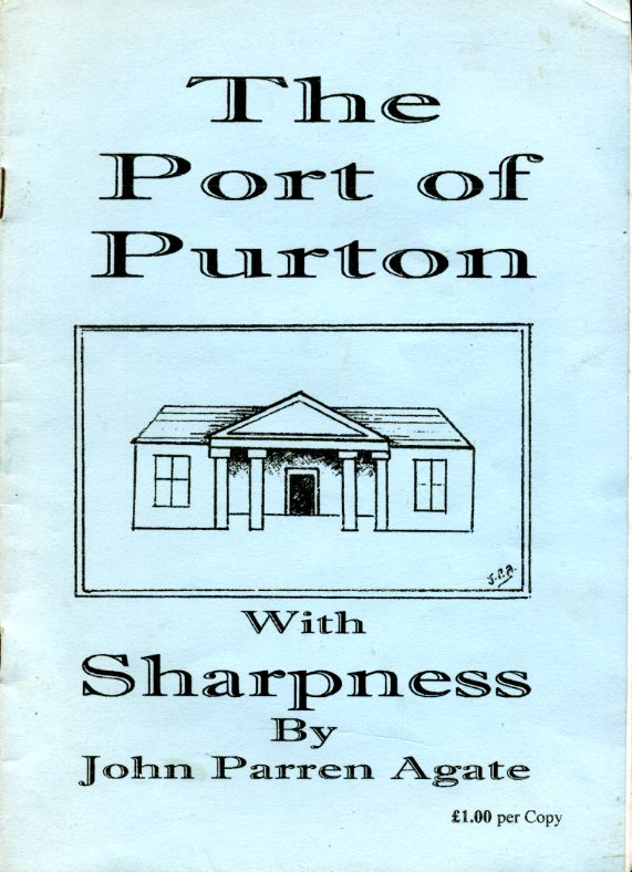AGATE, JOHN PARREN & BOON, REV BILL - The Port of Purton with Sharpness