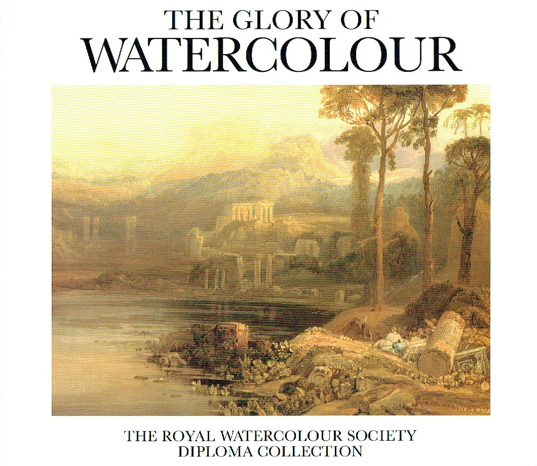 WILCOX, TIMOTHY - The Glory of Watercolour