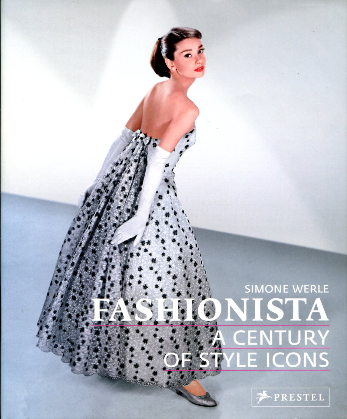SIMONE WERLE - Fashionista: A Century of Style Icons